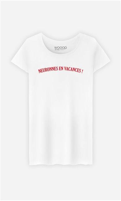 T-Shirt Femme Neuronnes en Vacances !