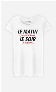 T-Shirt Femme Le matin j'ai pas le temps