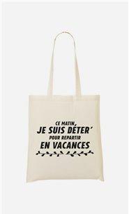 Tote bag Déter pour repartir en Vacances