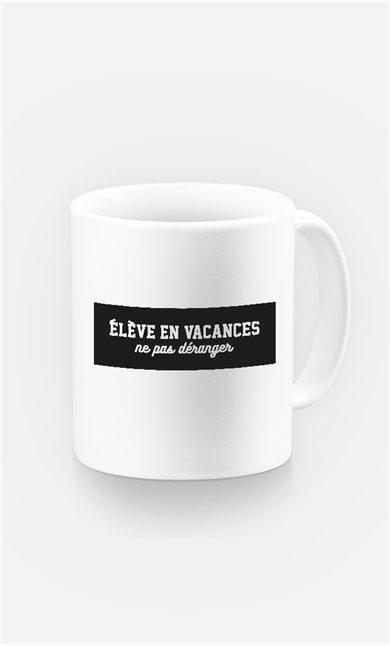 Mug Elève en Vacances