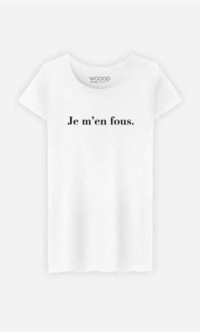 T-Shirt Femme Je m'en fous