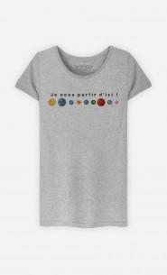 T-Shirt Femme Je veux partir d'ici