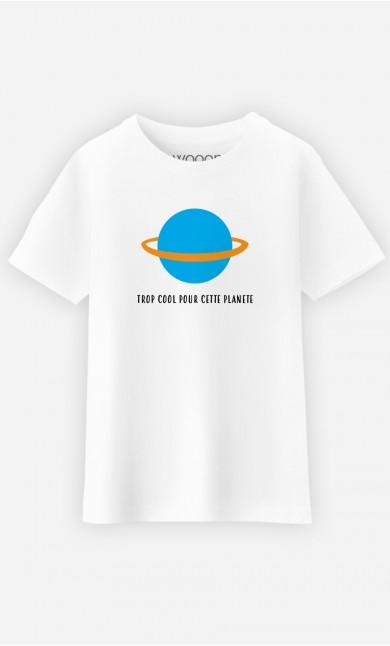 T-Shirt Enfant Trop cool pour cette planète - Brodé