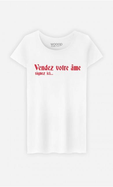 T-Shirt Femme Vendez votre âme