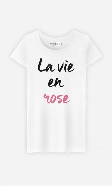 T-Shirt Femme La vie en rose