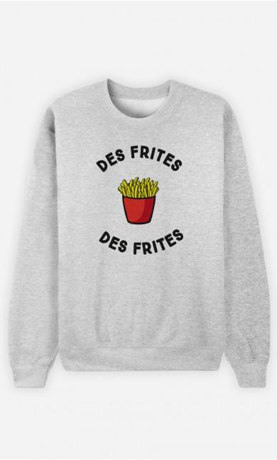 Sweat Homme Des frites des frites