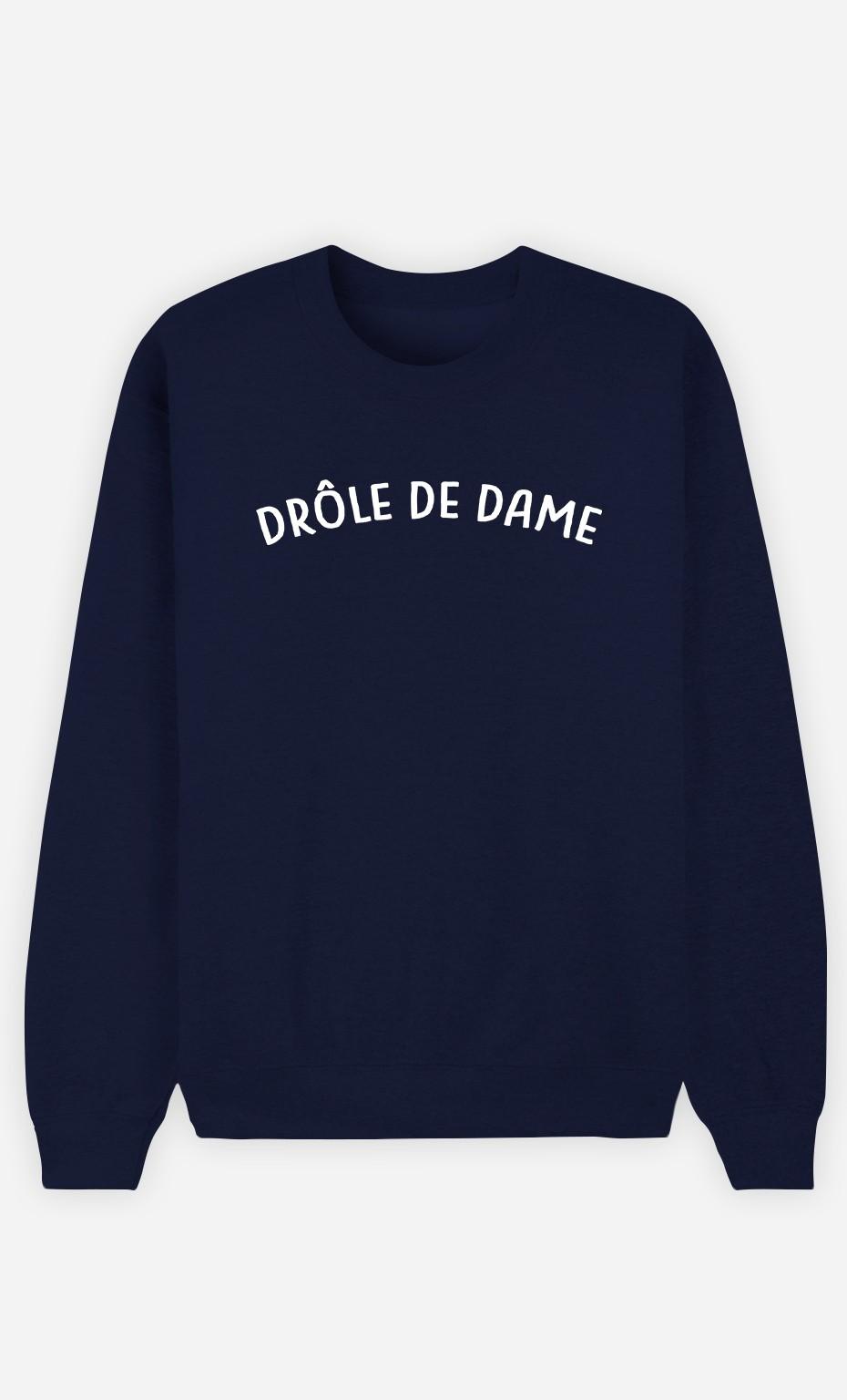 Sweat Bleu Femme Drole De Dame Wooop Fr