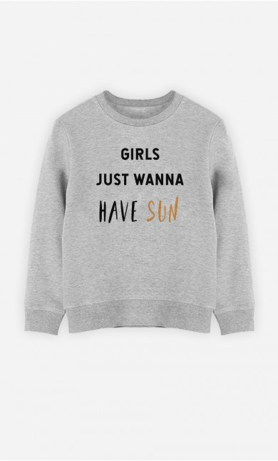 Sweat Enfant Girls just wanna have fun