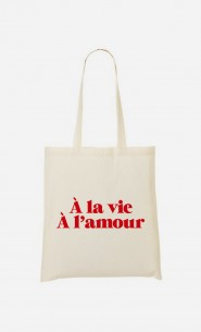 Tote Bag À la vie à l'Amour