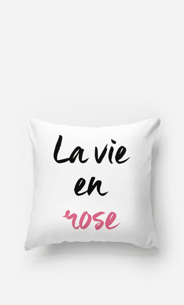 Coussin La vie en rose