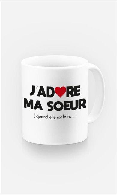 Mug J'adore Ma Sœur (Quand Elle Est Loin)