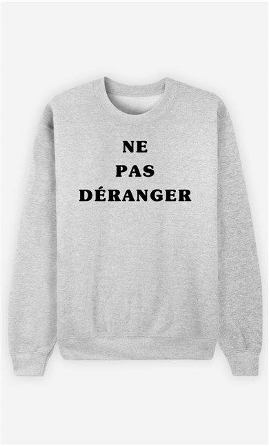 Sweat Homme Ne Pas Déranger