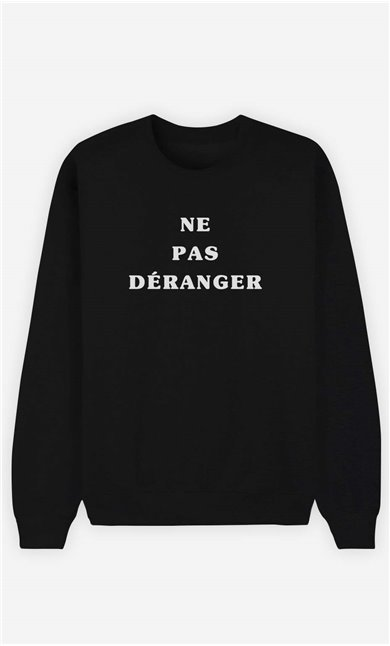 Sweat Femme Ne Pas Déranger