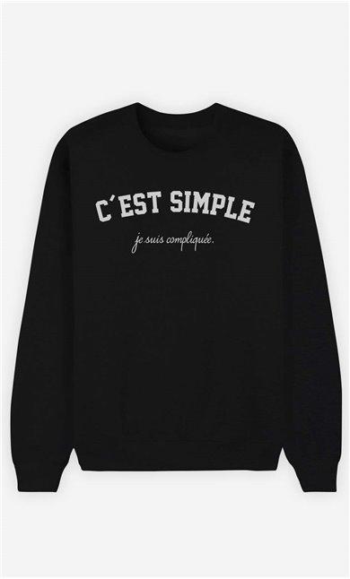 Sweat Femme C'est Simple Je Suis Compliquée