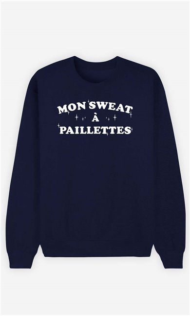 Sweat Femme Mon Sweat A Paillettes