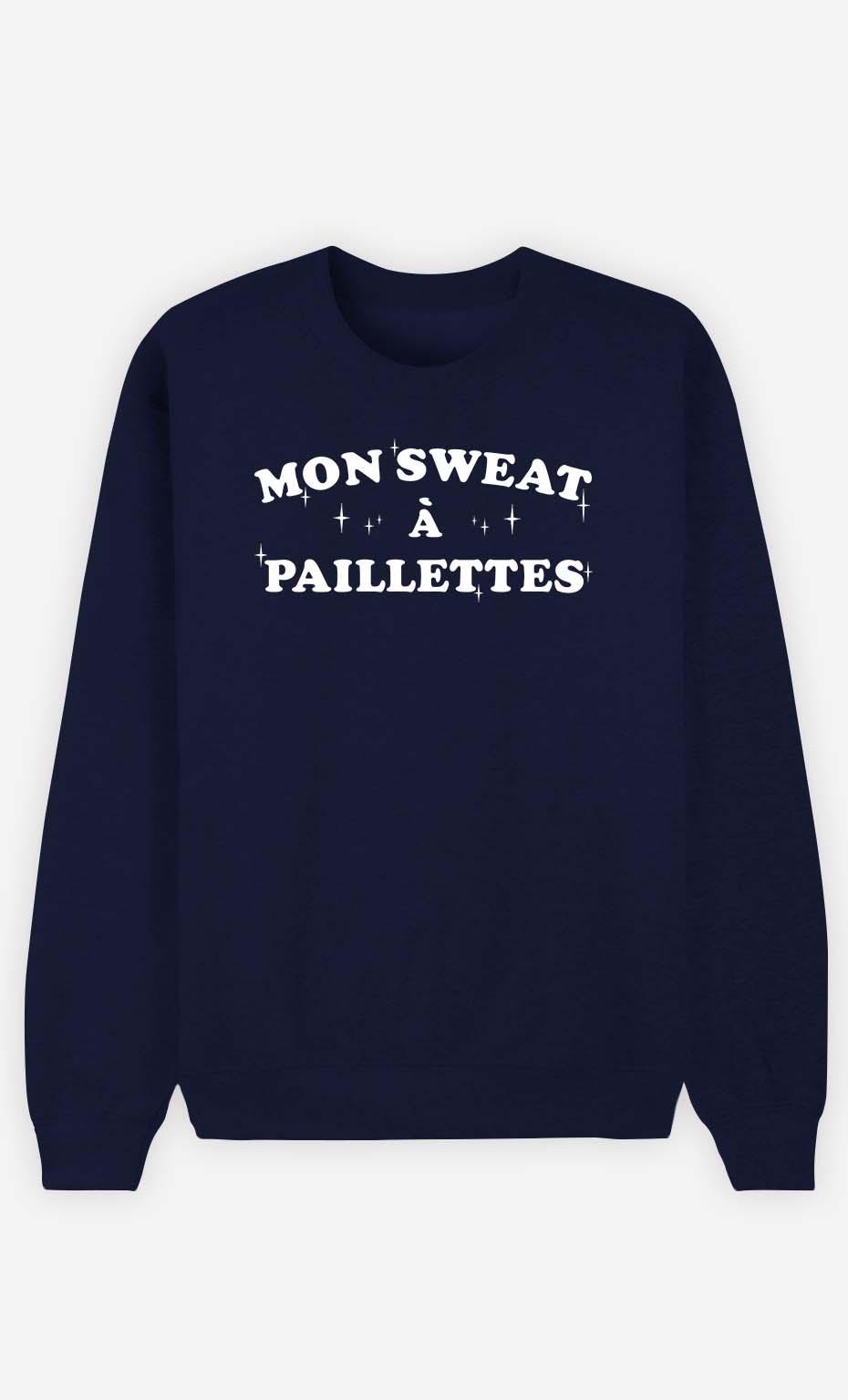 Sweat Femme Mon Sweat A Paillettes