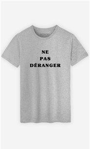 T-Shirt Homme Ne Pas Déranger