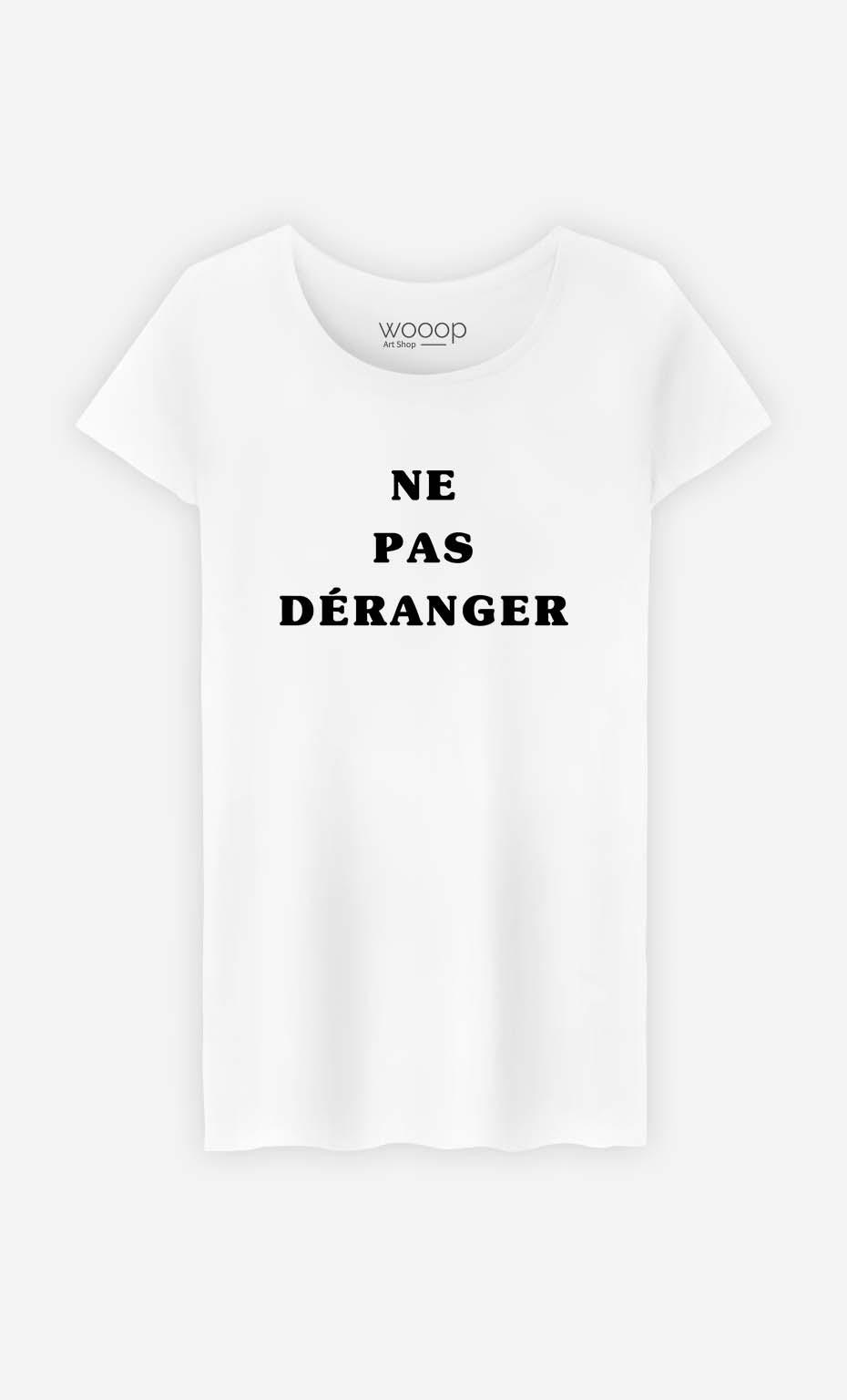 T-Shirt Femme Ne Pas Déranger