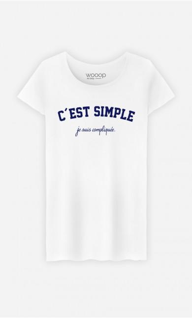 T-Shirt Femme C'est Simple Je Suis Compliquée