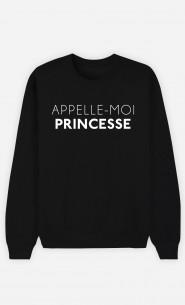 Sweat Femme Appelle-Moi Princesse