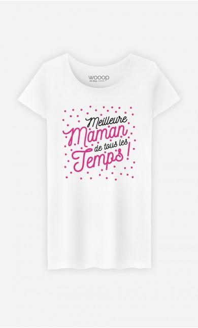 T-Shirt Femme Meilleure maman de tous les temps
