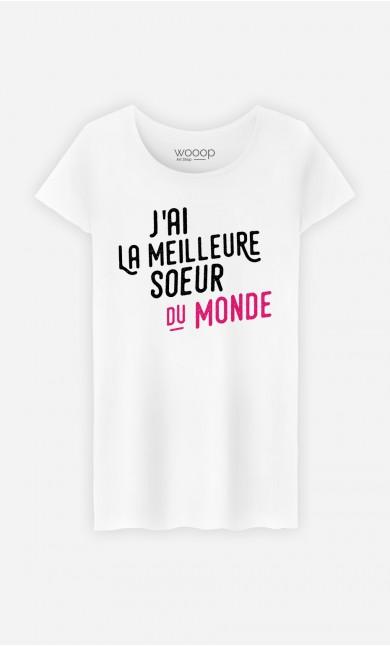 T-Shirt Femme J'ai la meilleure sœur du monde