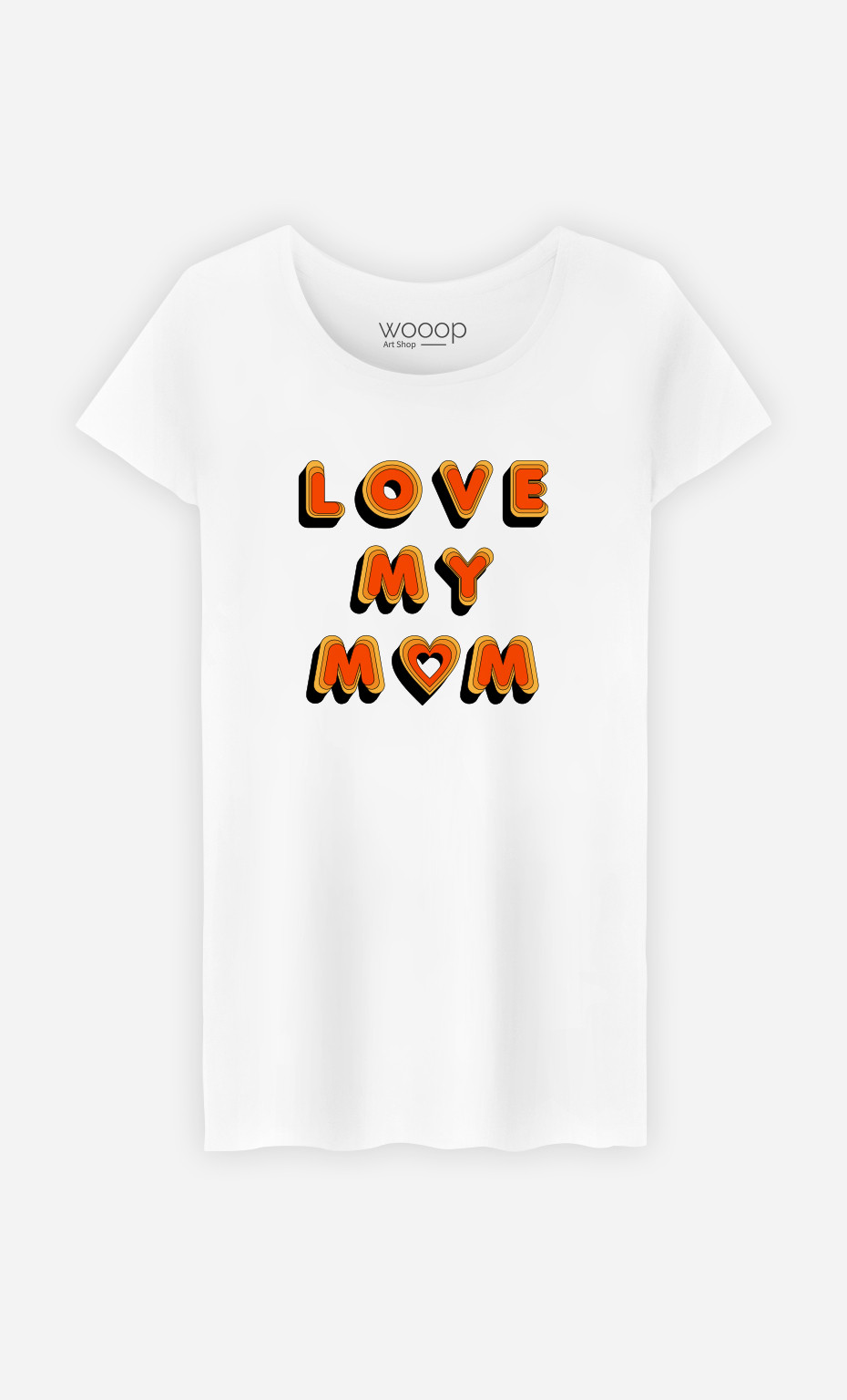 T-Shirt Femme Love My Mom