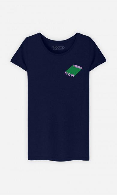T-Shirt Femme Mom Hero