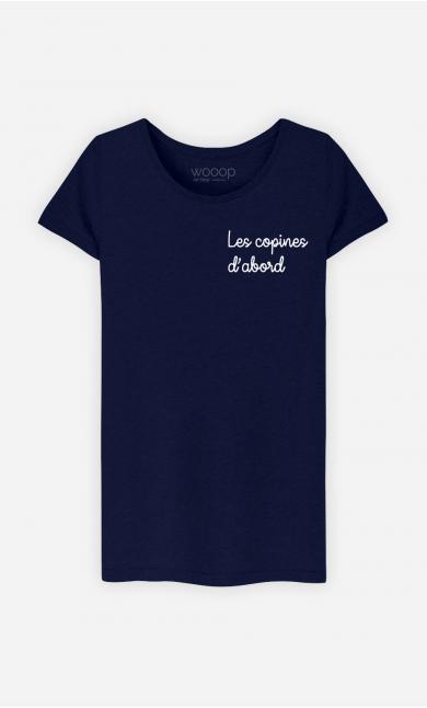 T-Shirt Femme Les copines d'abord - Brodé