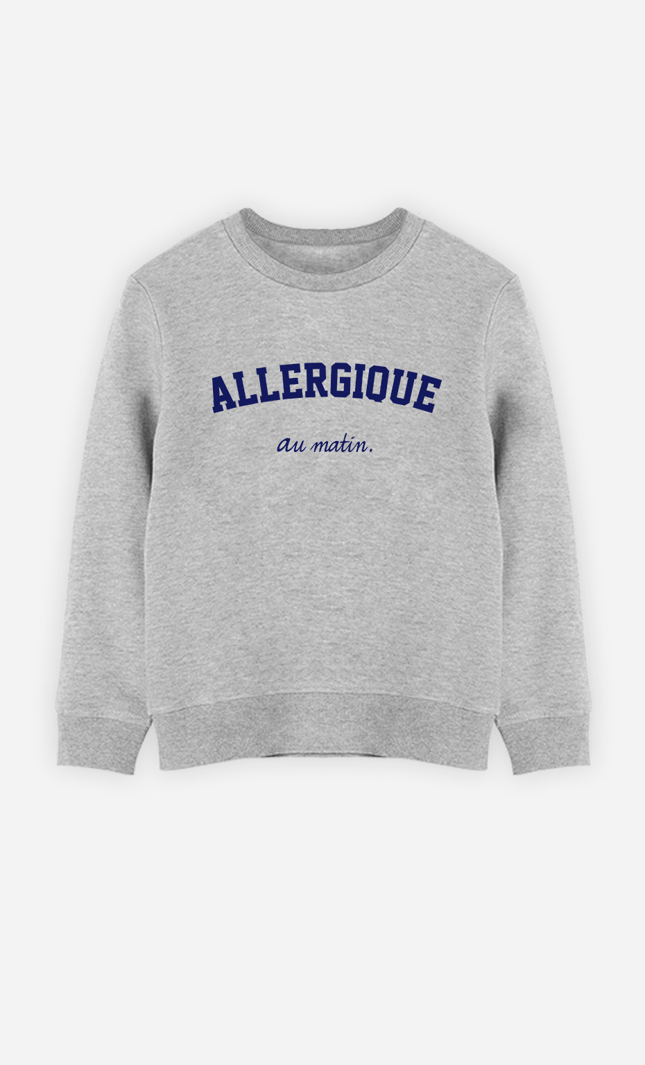 Sweat Enfant Allergique Au Matin