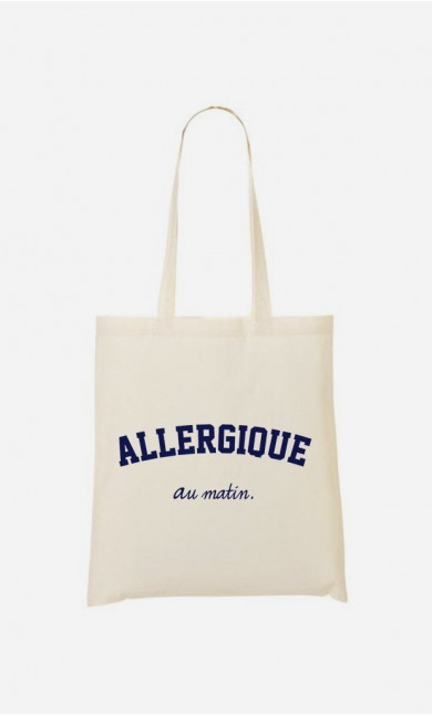 Tote bag Allergique Au Matin