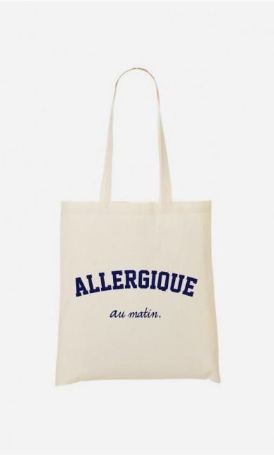 Tote bag Allergique Au Matin