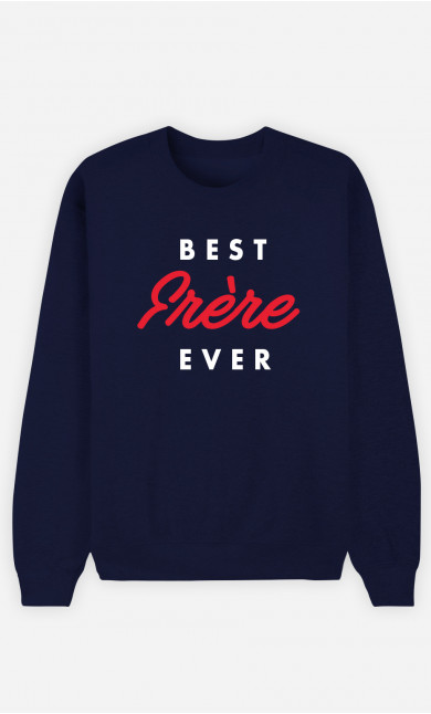 Sweat Homme Best Frère Ever