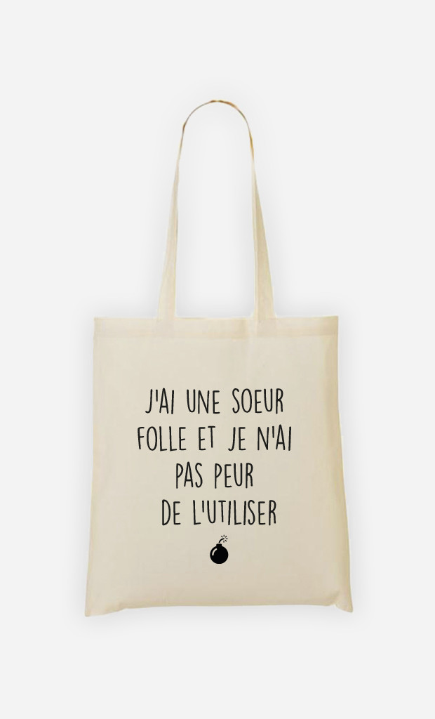 Tote bag J'ai Une Sœur Folle