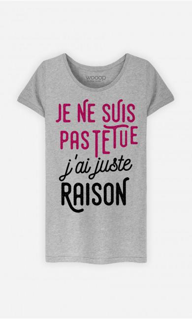 T-Shirt Femme Je Ne Suis Pas Têtue