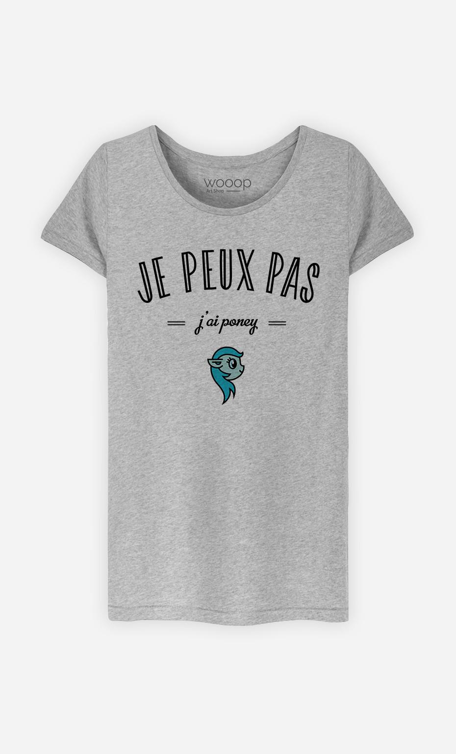 T-Shirt Femme Je Peux Pas J'ai Poney