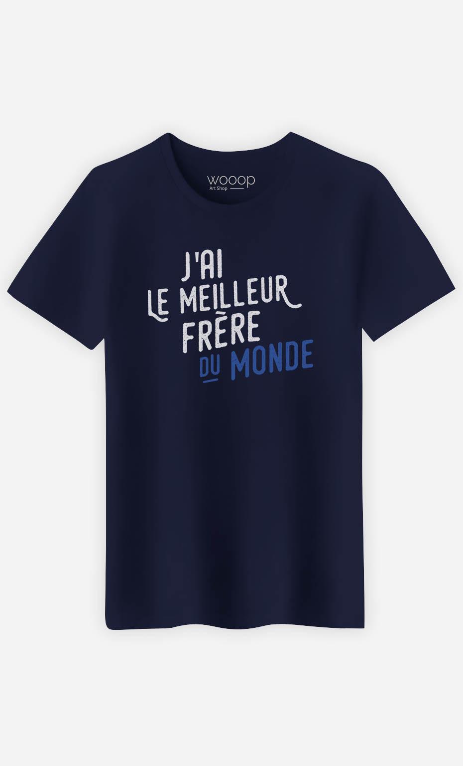 T-Shirt Homme  J'ai Le Meilleur Frère Du Monde