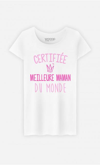 T-Shirt Femme Certifiée Meilleure Maman