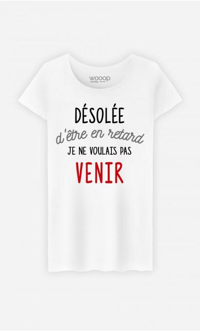 T-Shirt Femme Je Ne Voulais Pas Venir