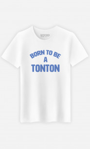T-Shirt Homme Born To Be A Tonton