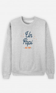 Sweat Homme Un Papi Au Top