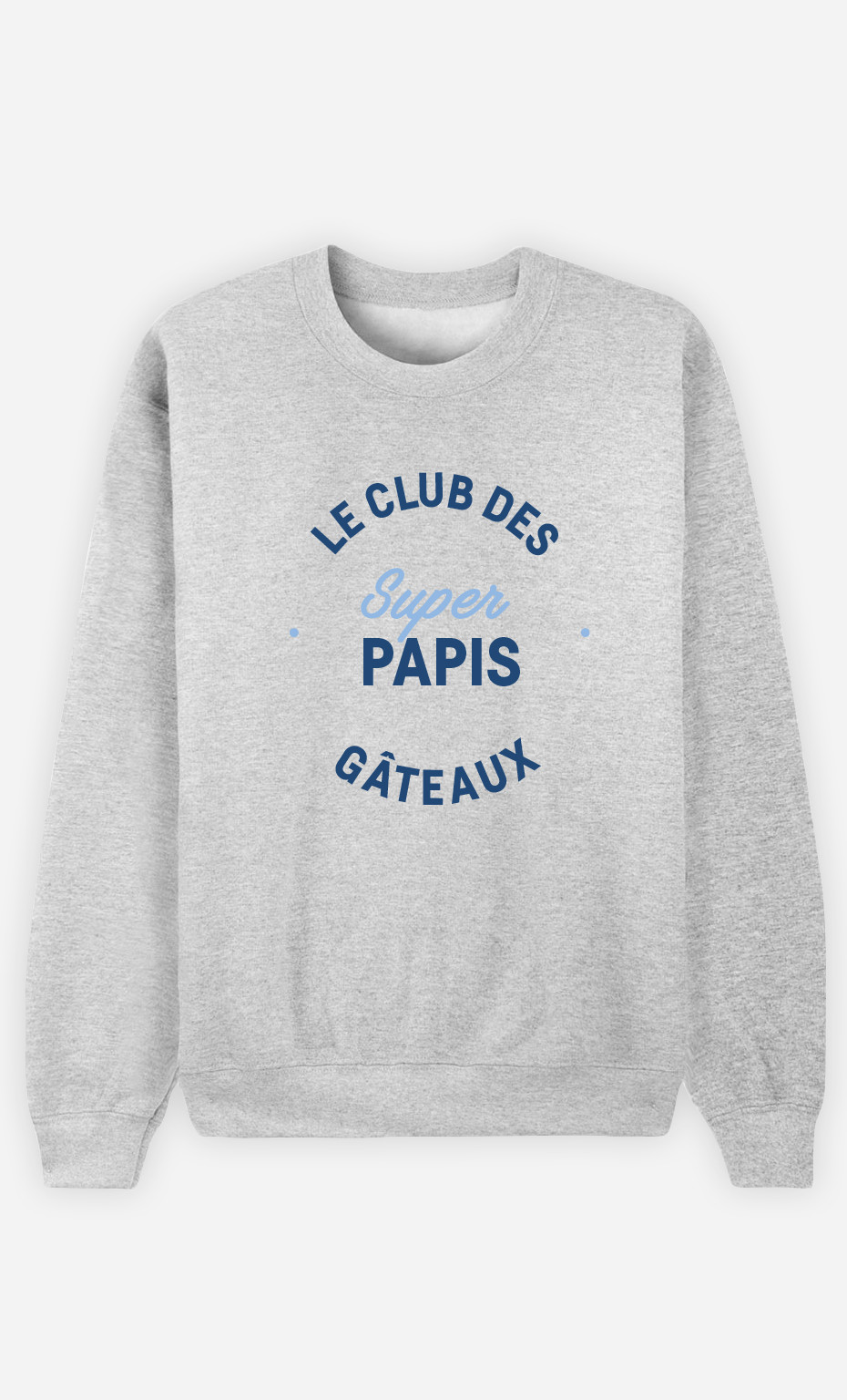 Sweat Homme Club Des Super Papis