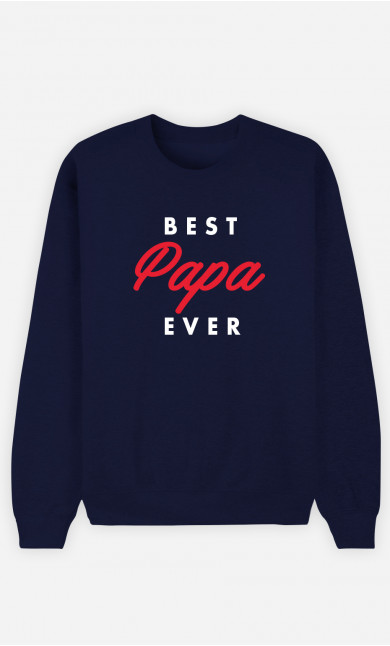 Sweat Homme Best Papa Ever