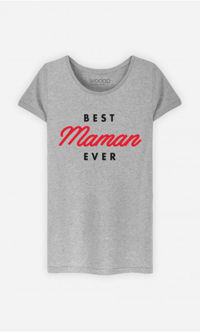 T-Shirt Femme Best Maman Ever