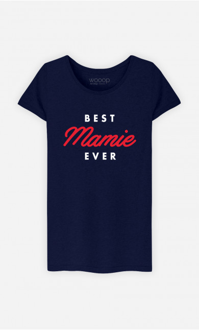 T-Shirt Femme Best Mamie Ever