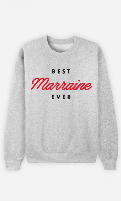 Sweat Femme Best Marraine Ever