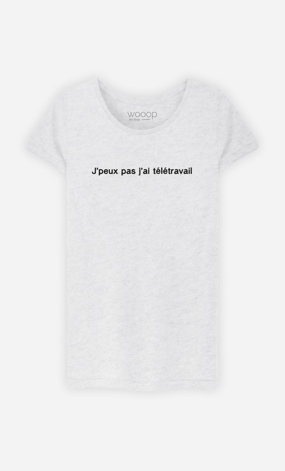 T-Shirt Femme J'peux Pas J'ai Télétravail