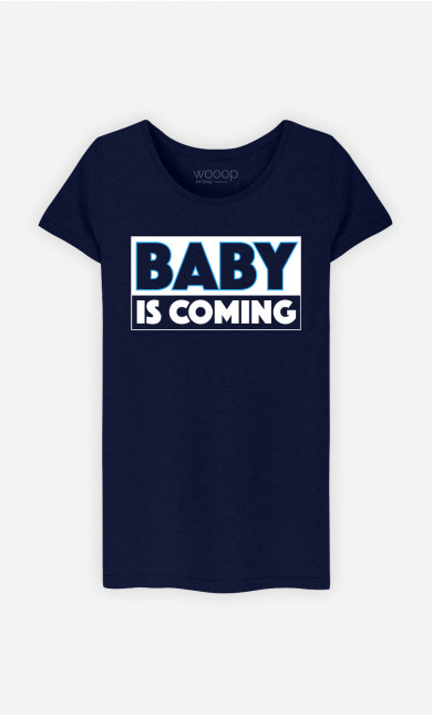 T-Shirt Femme Baby is coming