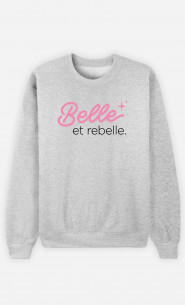 Sweat Femme Belle Et Rebelle