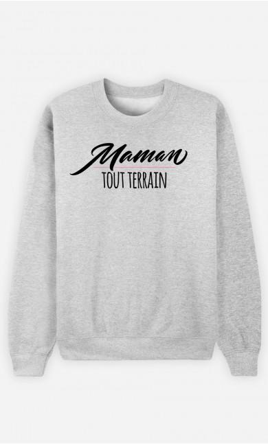 Sweat Femme Maman Tout Terrain
